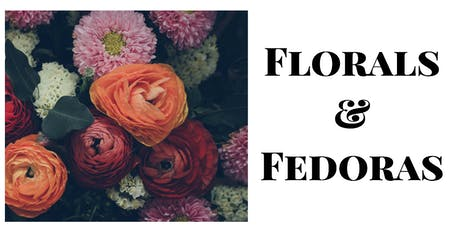 Florals and Fedoras Vol 2 tickets