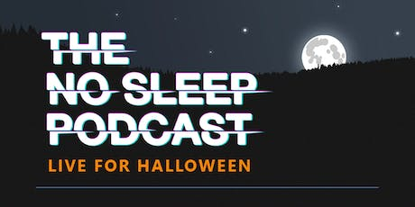 The No Sleep Podcast at Polaris Hall tickets