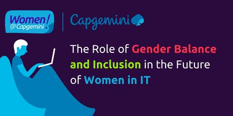 The Role of Gender Balance and Inclusion in the Future of Women in IT tickets