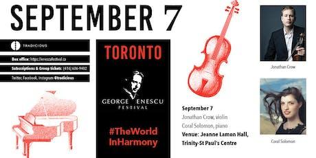 Jonathan Crow & Coral Solomon ✦ George Enescu Festival ✦ Toronto tickets