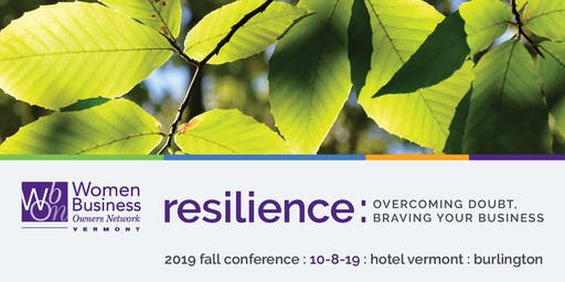 WBON Fall Conference | Resilience: Overcoming Doubt, Braving Your Business
