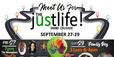 JUST LIFE FAMILY CRUSADE tickets