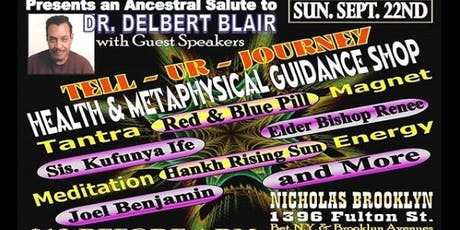 Ancestral Tribute and Salute to The Late Great, DR. DELBERT BLAIR livestream tickets
