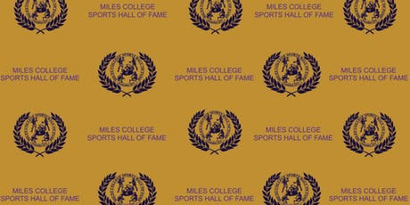 Miles College Sports Hall of Fame Induction Breakfast tickets