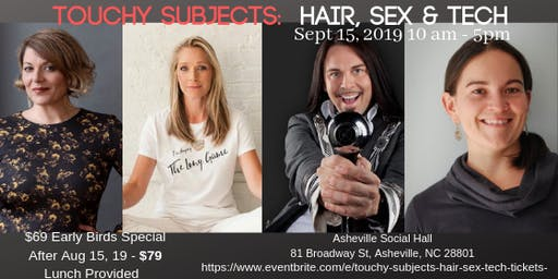 One Day Workshop for Women: Touchy Subjects : Hair, Sex, & Technology