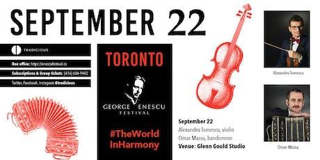 Alexandru Tomescu & Omar Massa ✦ George Enescu Festival ✦ Toronto tickets