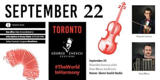 Alexandru Tomescu & Omar Massa ✦ George Enescu Festival ✦ Toronto
