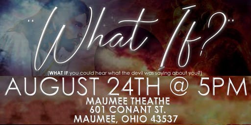 """WHAT IF"" STAGEPLAY"