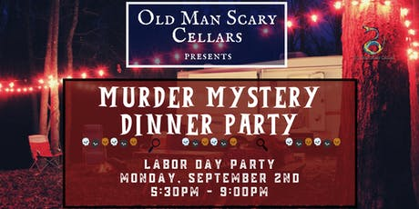 Murder Mystery Labor Day Party tickets