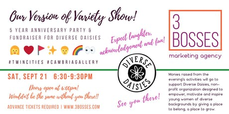 Our Version of Variety Show! 5 Year Anniversary Party & Fundraiser tickets
