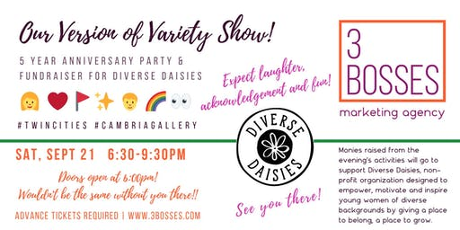 Our Version of Variety Show! 5 Year Anniversary Party & Fundraiser