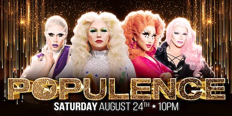 POPULENCE ✭ The Best Drag Party tickets