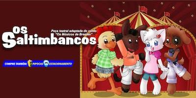 """50% de Desconto! Espetáculo Infantil """"Os Saltimbancos"""" no Teatro BTC"""