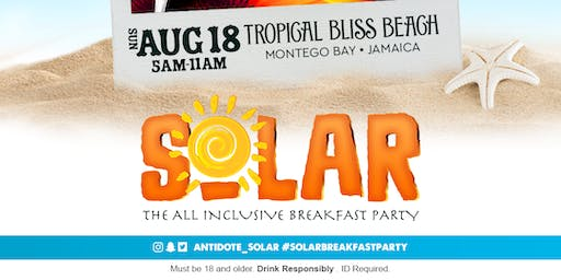 SOLAR- The All-Inclusive Breakfast Party