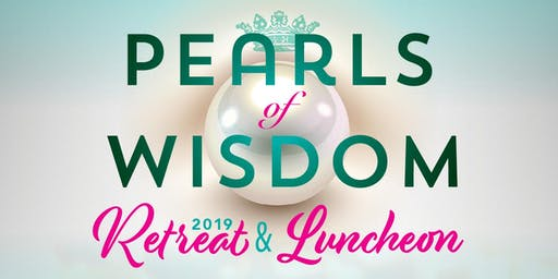 Pearls of Wisdom 2019 Retreat & Luncheon