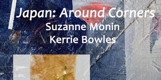 Artist Talk with Suzanne Monin and Kerrie Bowles