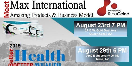 Meet Max International - Products and Business Model Queen Creek