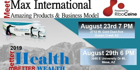 Meet Max International - Products and Business Model in MESA tickets