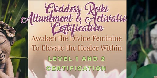 Goddess Reiki Attunement & Activation Certification