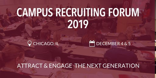 Campus Recruiting Forum 2019 - Chicago, IL