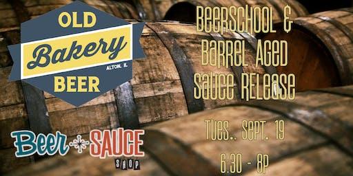 Old Bakery Beer School & Barrel Aged BBQ Sauce Release