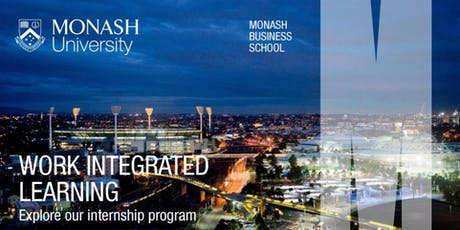 Monash Business School Industry Placement Information Sessions 26 - 28 August 2019 tickets