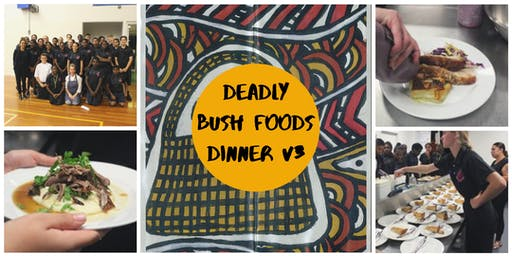 DEADLY BUSH FOODS DINNER V3