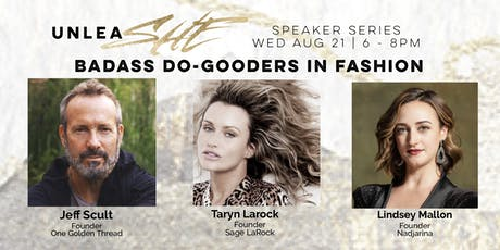 unleaSHE Speaker Series: Badass Do-Gooders In Fashion tickets