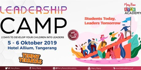 LEADERSHIP CAMP by Merry Riana Associate Trainer tickets