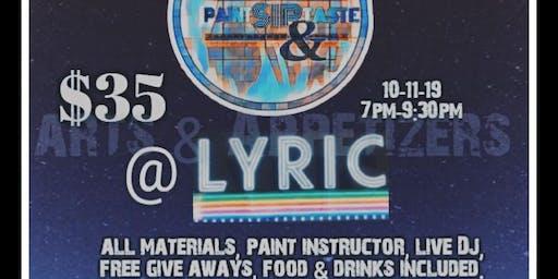 PAINT SIP & TASTE @ THE LYRICAA Meeting Arts&App