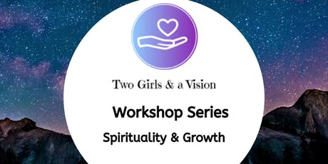 Two Girls & a Vision - Spirituality & Growth tickets