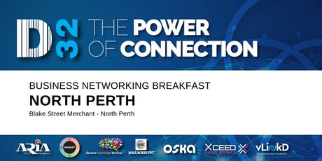 District32 Business Networking Perth– North Perth - Thu 17th Oct tickets