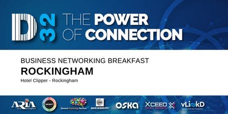 District32 Business Networking Perth – Rockingham – Wed 23rd Oct tickets