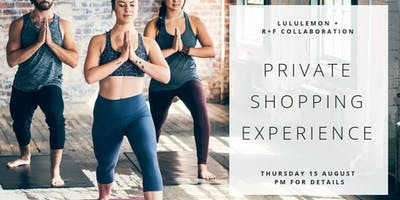 Private Lululemon Collaboration Shopping Experience