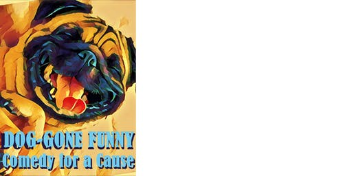 Doggone Funny: Comedy For A Cause