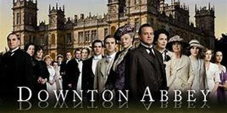 "Charity Screening of ""Downton Abbey"" tickets"