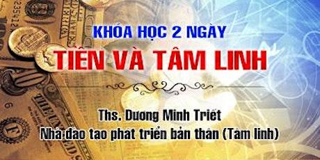 TIỀN VÀ TÂM LINH tickets