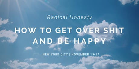 Radical Honesty: Weekend Workshop in New York City tickets