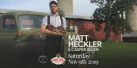 Matt Heckler & Casper Allen at Mama Tried tickets