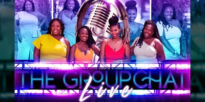 The Groupchat LIVE