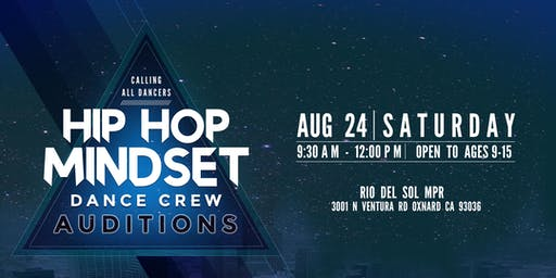 Hip Hop Mindset Dance Crew Auditions