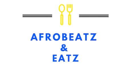 Afrobeatz & Eatz tickets
