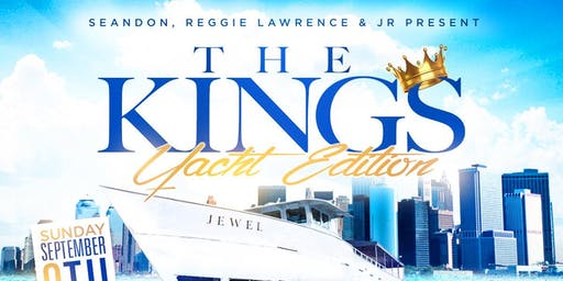 THE KINGS EVENT YACHT EDITION