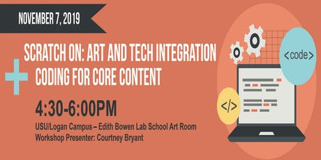 Scratch ON: Art and Tech Integration + Coding for Core Content tickets