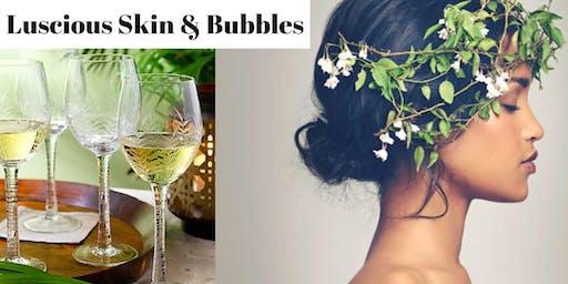 Luscious Skin & Bubbles
