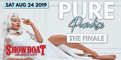 "PURE PARADISE ALL WHITE ""THE FINALE"""
