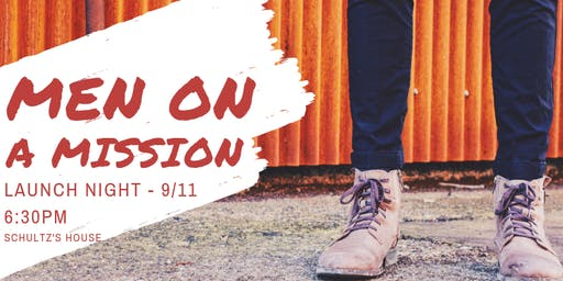 Men on a Mission Launch Night