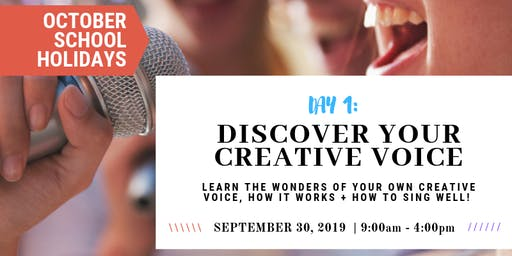 Discover Your Creative Voice | OCTOBER School Holiday Workshop