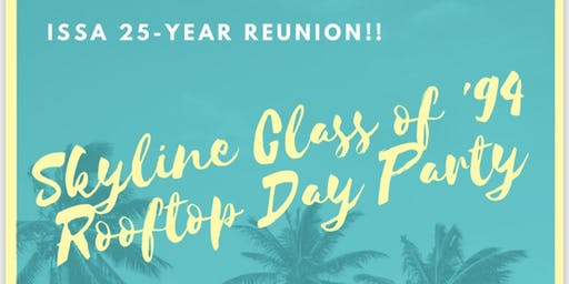 Skyline Class of '94 Rooftop Day Party