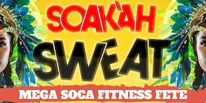 Soak'ah Sweat : MIAMI CARNIVAL '19